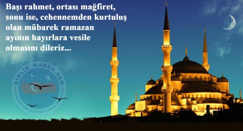 Hoşgeldin Diriliş ve Fırsat Ayı Ramazan
