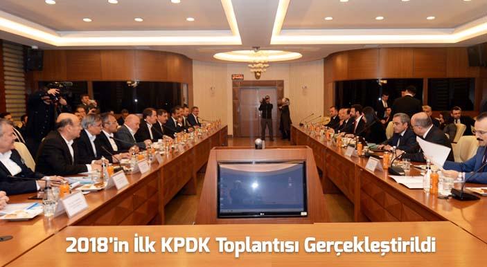 2018'in İlk KPDK Toplantısı Gerçekleştirildi