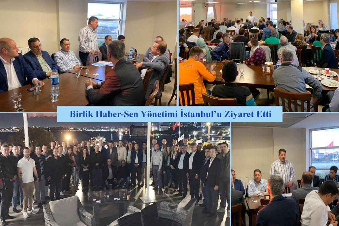 Birlik Haber-Sen Yönetimi İstanbul'u Ziyaret Etti