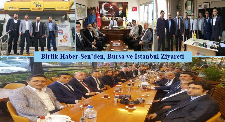 Birlik Haber-Sen'den, Bursa ve İstanbul Ziyareti