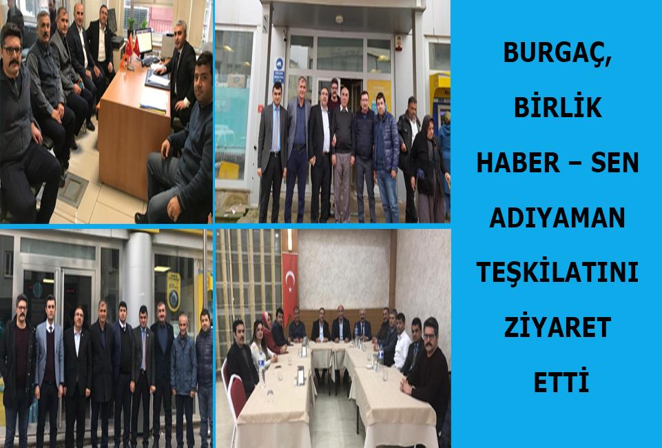 Burgaç, Birlik Haber – Sen Adıyaman Teşkilatını Ziyaret Etti