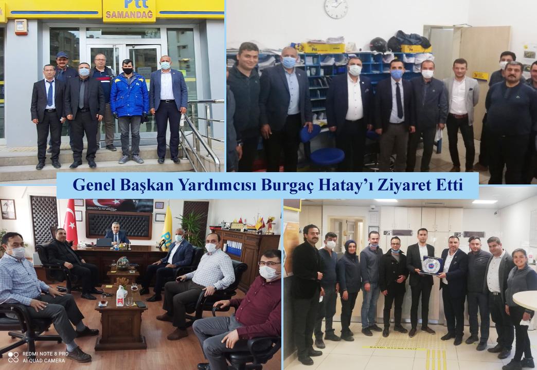 Genel Başkan Yardımcısı Burgaç Hatay'ı Ziyaret Etti