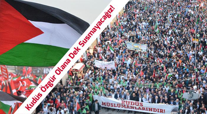 Kudüs Özgür Olana Dek Susmayacağız!