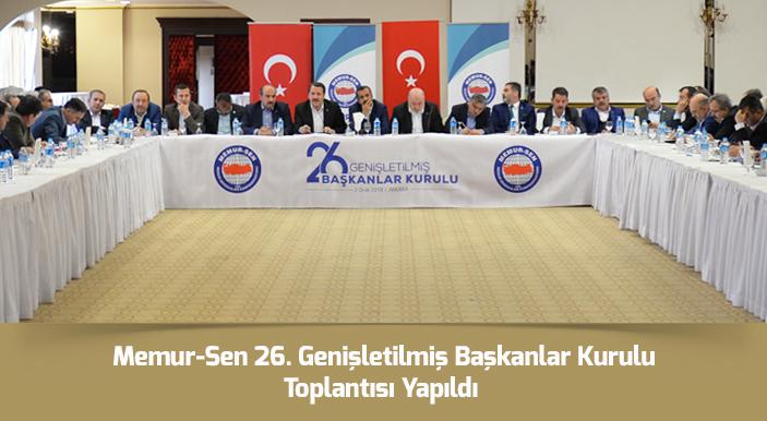 Memur-Sen 26. Genişletilmiş Başkanlar Kurulu Toplantısı Yapıldı