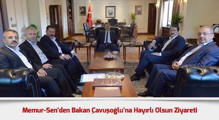 Memur-Sen'den Bakan Çavuşoğlu'na Hayırlı Olsun Ziyareti