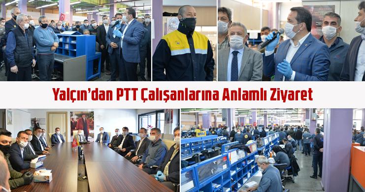 Yalçın'dan PTT Çalışanlarına Anlamlı Ziyaret