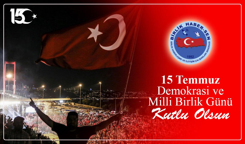 15 Temmuz Özgürlük ve Bağımsızlık Bildirisidir
