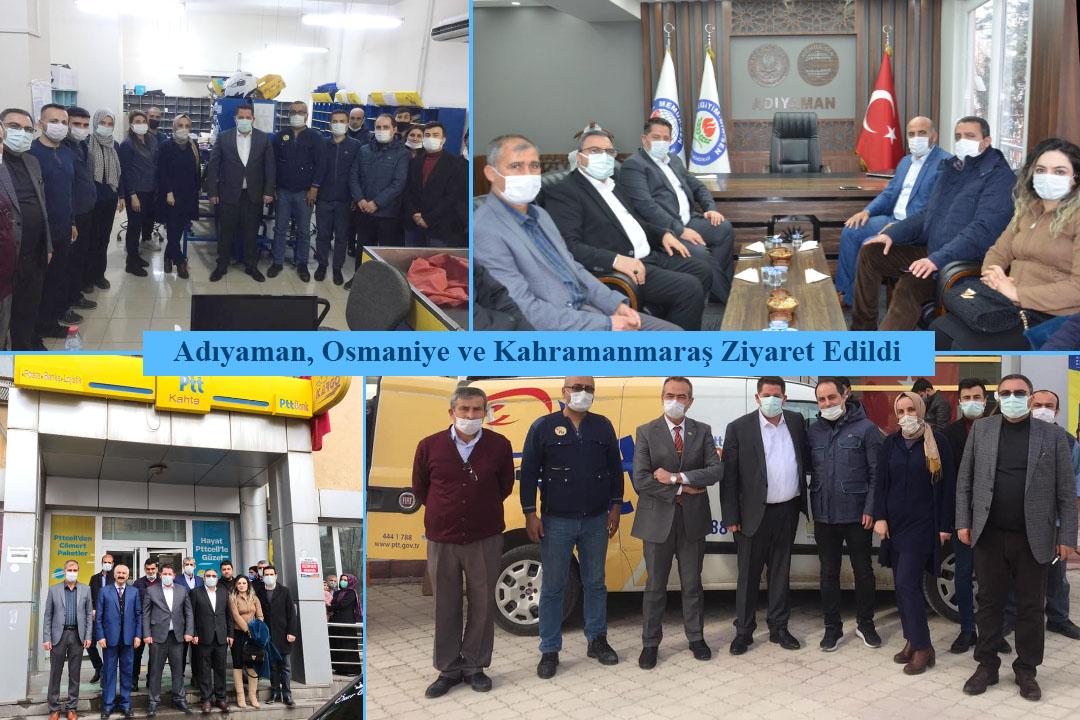 Adıyaman, Osmaniye ve Kahramanmaraş Ziyaret Edildi