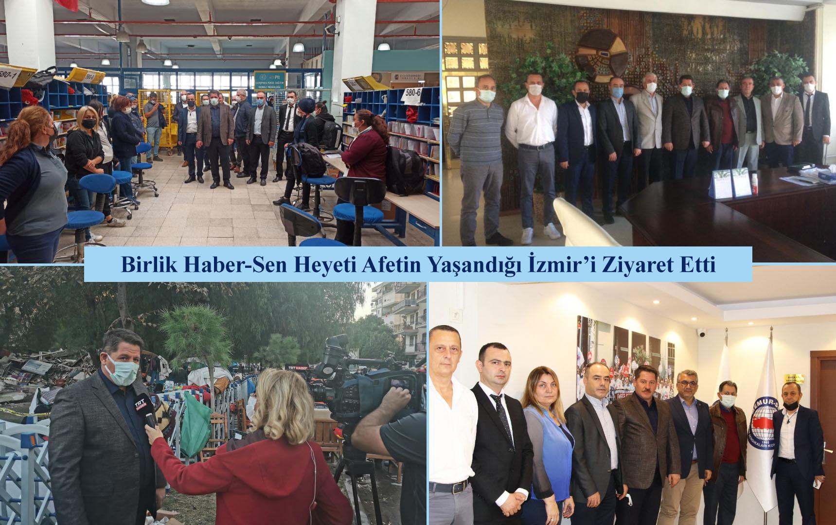 Birlik Haber-Sen Heyeti Afetin Yaşandığı İzmir'i Ziyaret Etti