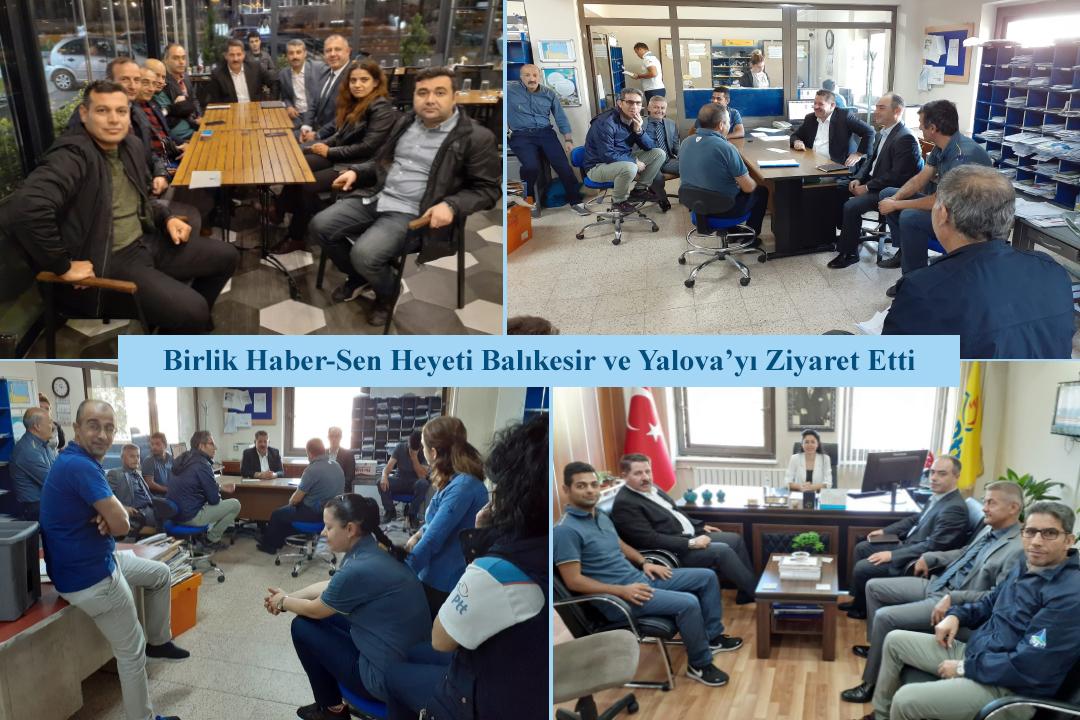 Birlik Haber-Sen Heyeti Balıkesir ve Yalova'yı Ziyaret Etti