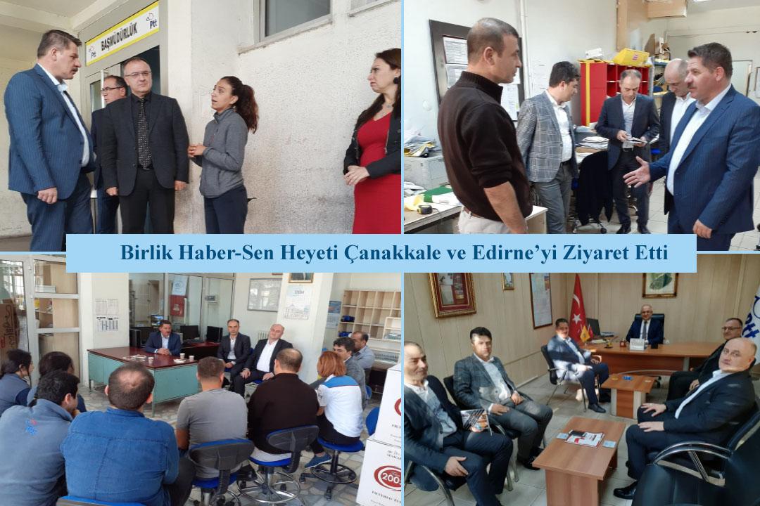 Birlik Haber-Sen Heyeti Çanakkale ve Edirne'yi Ziyaret Etti
