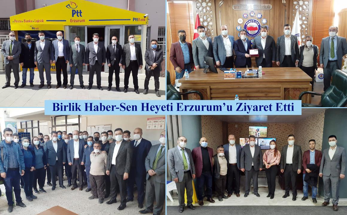 Birlik Haber-Sen Heyeti Erzurum'u Ziyaret Etti