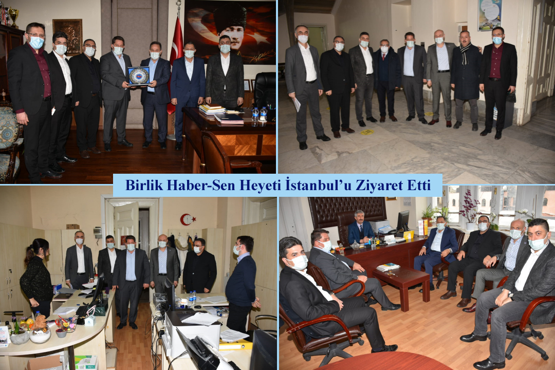 Birlik Haber-Sen Heyeti İstanbul'u Ziyaret Etti