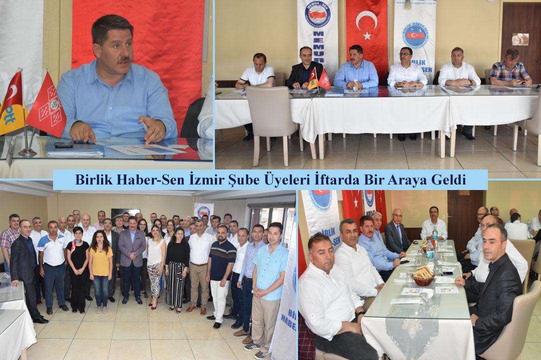 Birlik Haber-Sen İzmir Şube Üyeleri İftarda Bir Araya Geldi