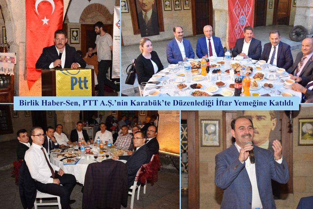 Birlik Haber-Sen, PTT A.Ş.'nin Karabük'te Düzenlediği İftar Yemeğine Katıldı