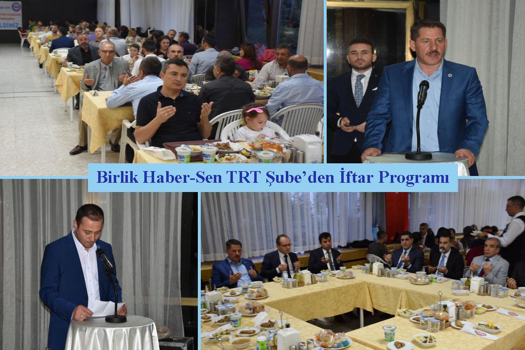 Birlik Haber-Sen TRT Şube'den İftar Programı