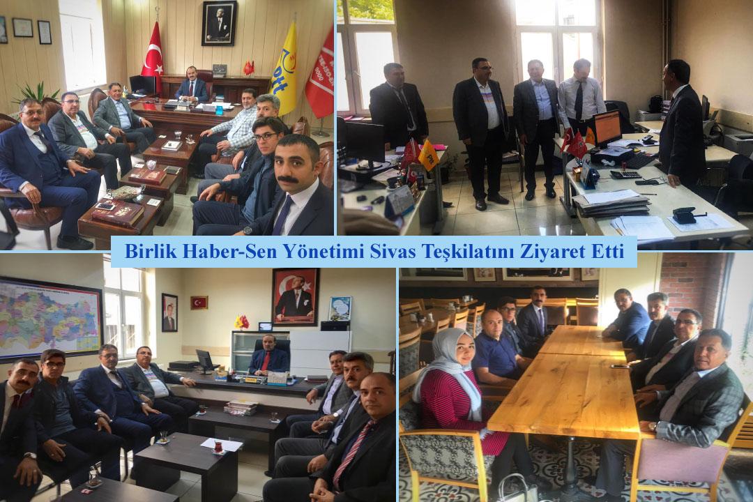 Birlik Haber-Sen Yönetimi Sivas Teşkilatını Ziyaret Etti