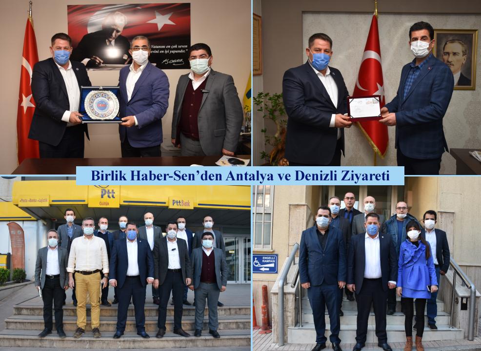 Birlik Haber-Sen'den Antalya ve Denizli Ziyareti