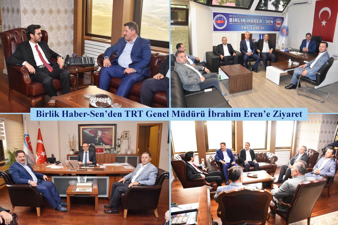 Birlik Haber-Sen'den TRT Genel Müdürü İbrahim Eren'e Ziyaret