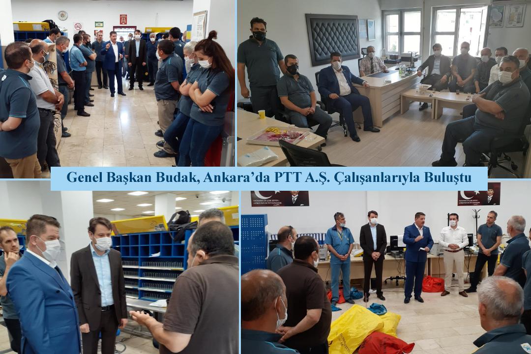 Genel Başkan Budak, Ankara'da PTT A.Ş. Çalışanlarıyla Buluştu