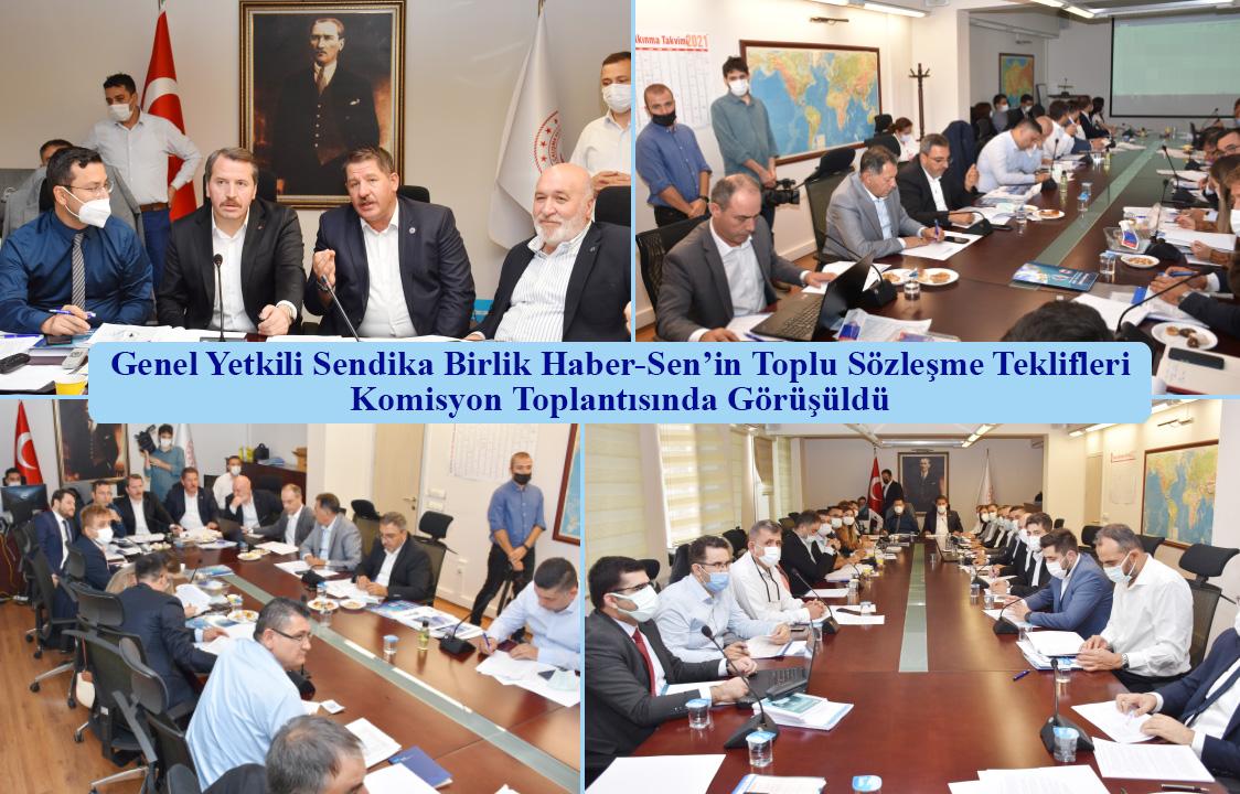 Genel Yetkili Sendika Birlik Haber-Sen'in Toplu Sözleşme Teklifleri Komisyon Toplantısında Görüşüldü