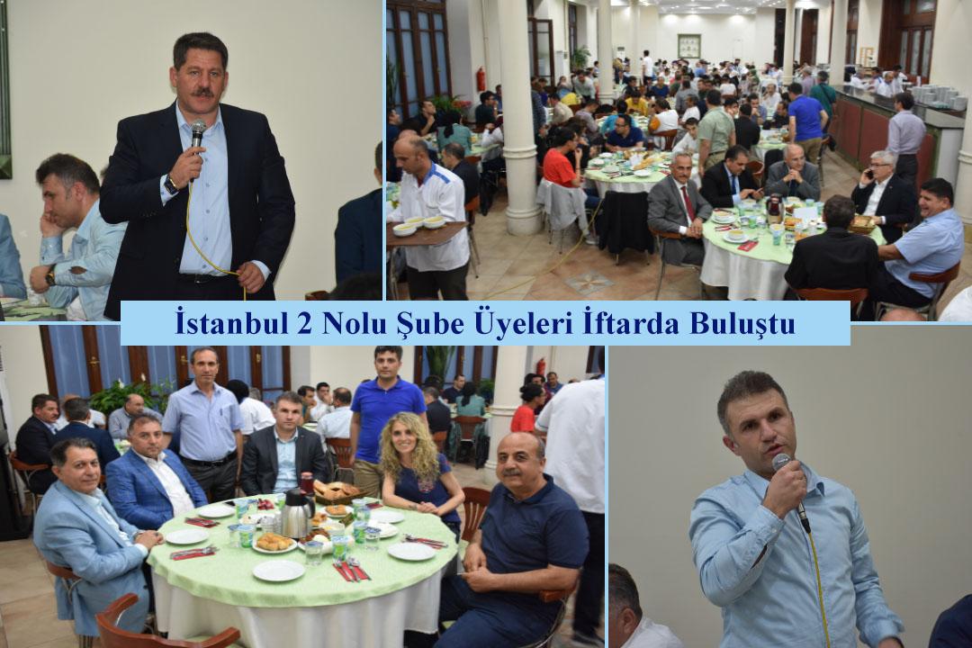 İstanbul 2 Nolu Şube Üyeleri İftarda Buluştu