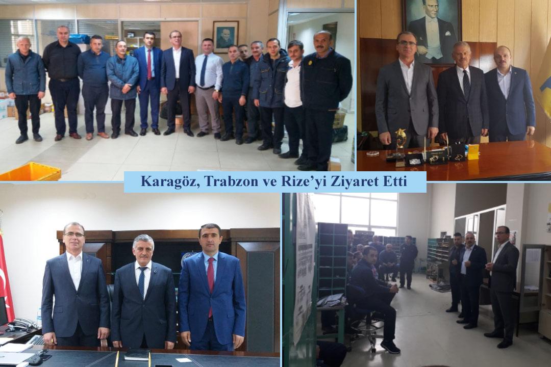 Karagöz, Trabzon ve Rize'yi Ziyaret Etti