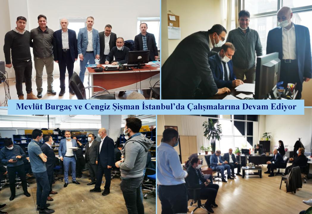 Mevlüt Burgaç ve Cengiz Şişman İstanbul'da Çalışmalarına Devam Ediyor