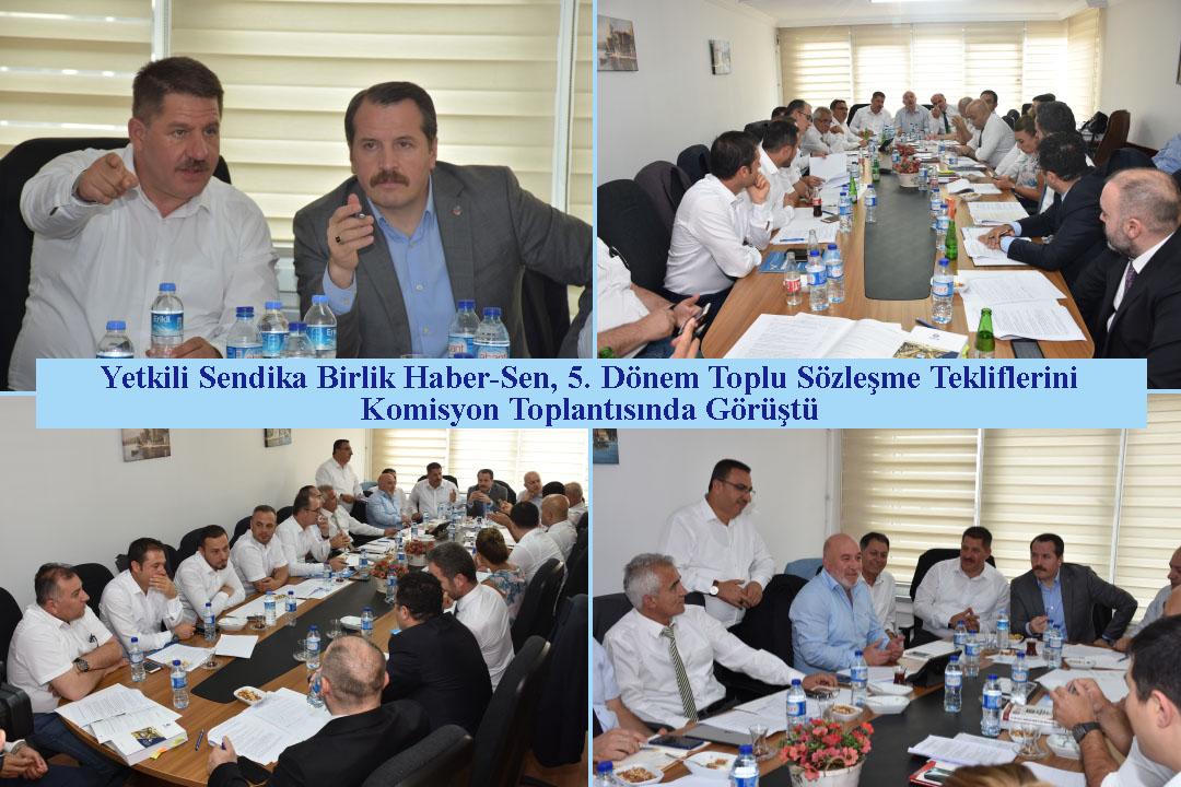 Yetkili Sendika Birlik Haber-Sen, 5. Dönem Toplu Sözleşme Tekliflerini Komisyon Toplantısında Görüştü